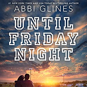 Until Friday Night Audiobook