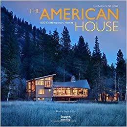 The American House: 100 Contemporary Homes (Location House): Hannah ...