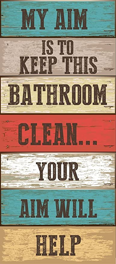 My Aim Is To Keep This Bathroom Clean Metal Sign Humorous Bath Decor