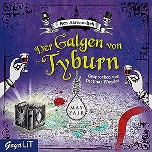 Der Galgen von Tyburn (Peter Grant 6) Hörbuch