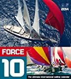 Force 10 - The ultimate international sailing calendar - Segelkalender 2014