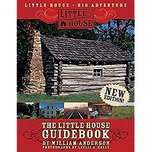 The Little House Guidebook (Little House Nonfiction)