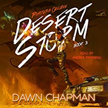 Desert Storm: Puatera Online, Book 3 Audiobook by Dawn Chapman Narrated by Andrea Parsneau