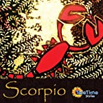 Scorpio: Tale Time Stories: Greek Myths of the Zodiac | Vicky Parsons