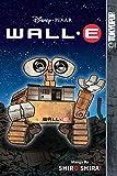 Disney Pixar Manga: Wall-E (Disney Manga - Wall-E)