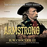 Armstrong: The Custer of the West Series, Book 1