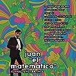 Juan el Matemático (Cuando Tenga 64 ...