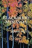 Blackberry Molasses, Jovial Smith, 1469781484