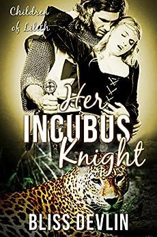 Incubus Knight Children Lilith Book ebook