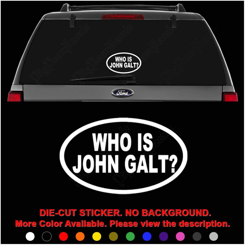 Who is john galt die cut vinyl decal sticker for car truck motorcycle vehicle window bumper wall decor laptop helmet size 8 inch 20 cm wide color