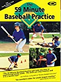 Baseball Coaching: The 59 Minute Baseball Practice