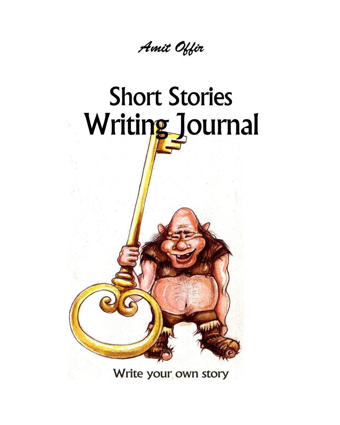 Buy Short Stories Writing Journal: Blank Writer's Story
