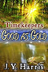 Timekeepers:  Good as Gold
