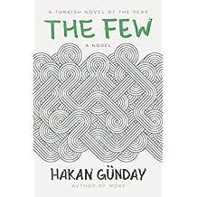 The Few: A Novel