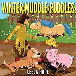 Winter Muddle-Puddles (Bedtime children's books for kids, early readers) - Kindle edition by