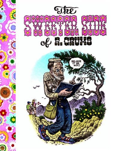 Used, The Sweeter Side of R. Crumb for sale  Delivered anywhere in USA