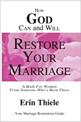 How God Can and Will Restore Your Marriage (English Edition) eBook Kindle