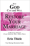How God Can and Will Restore Your Marriage