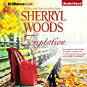 Temptation Audiobook by Sherryl Woods Narrated by Tanya Eby