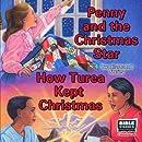 Penny and the Christmas Star: How Turea Kept Christmas