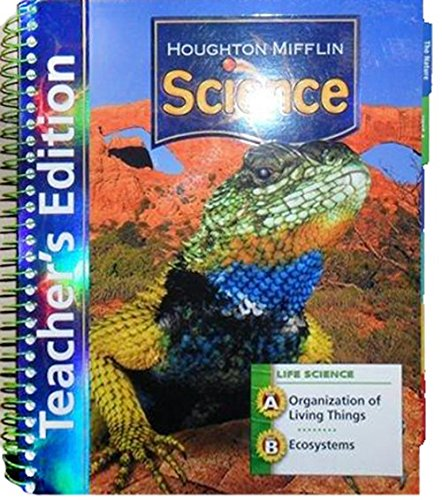Read Online Houghton Mifflin Science: Teacher's Edition Grade 4 Life Module (Units A & B) 2007 PDF