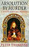Absolution by Murder (Sister Fidelma)