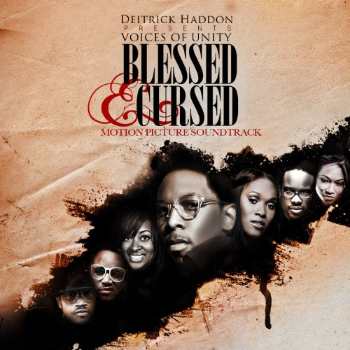 Deitrick Haddon Presents (Blessed & Cursed)