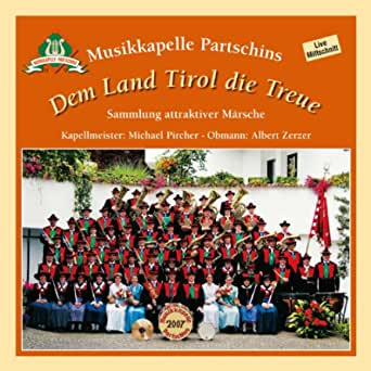 Meine Heimat Ist Tirol By Musikkapelle Partschins On Amazon Music Amazon Com