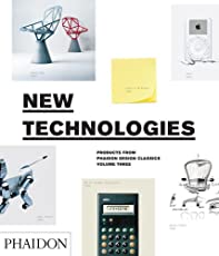 New technologies products from Phaidon Design Classics. Vol. 3