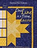 One Line at a Time, Encore: 35 New Geometric Machine- Quilting Designs