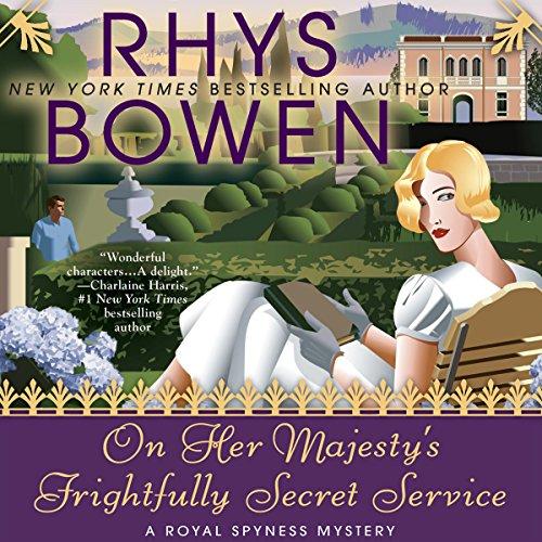 On Her Majesty's Frightfully Secret Service: A Royal Spyness Mystery, Book 11 cover