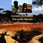 Wiedersehen in Barsaloi | Corinne Hofmann