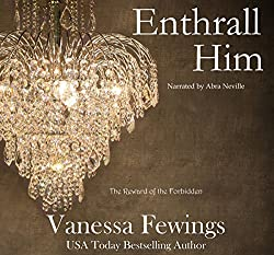 Enthrall Him