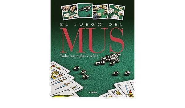 El juego del mus (Juegos de cartas): Amazon.es: Equipo Tikal ...