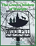 Green Children of Woolpit: an Anomalies study