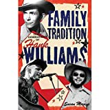 img - for Susan Masino'sFamily Tradition - Three Generations of Hank Williams [Hardcover]2011 book / textbook / text book