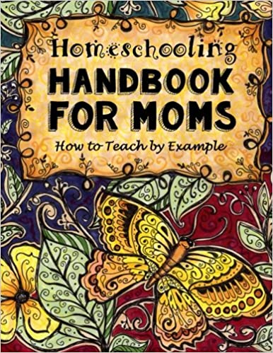 Homeschooling handbook for moms how to teach by example do it homeschooling handbook for moms how to teach by example do it yourself homeschooling activity books doodle books handbooks journals planners for solutioingenieria Images