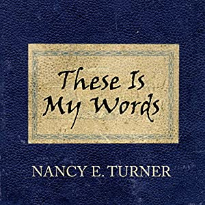 These Is My Words Audiobook