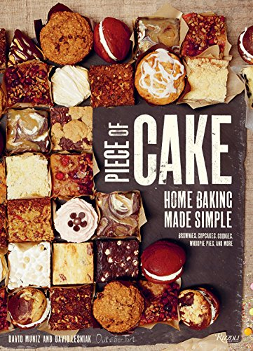 Piece of Cake: Home Baking Made Simple by David Muniz, David Lesniak