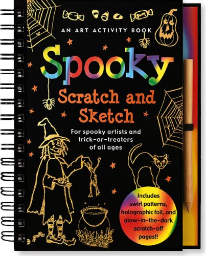 Spooky Scratch and Sketch: An Activity Book for Spooky Artists and Trick-or-Treaters of All Ages (Scratch & Sketch) (Halloween Literacy Activities Grade 2)