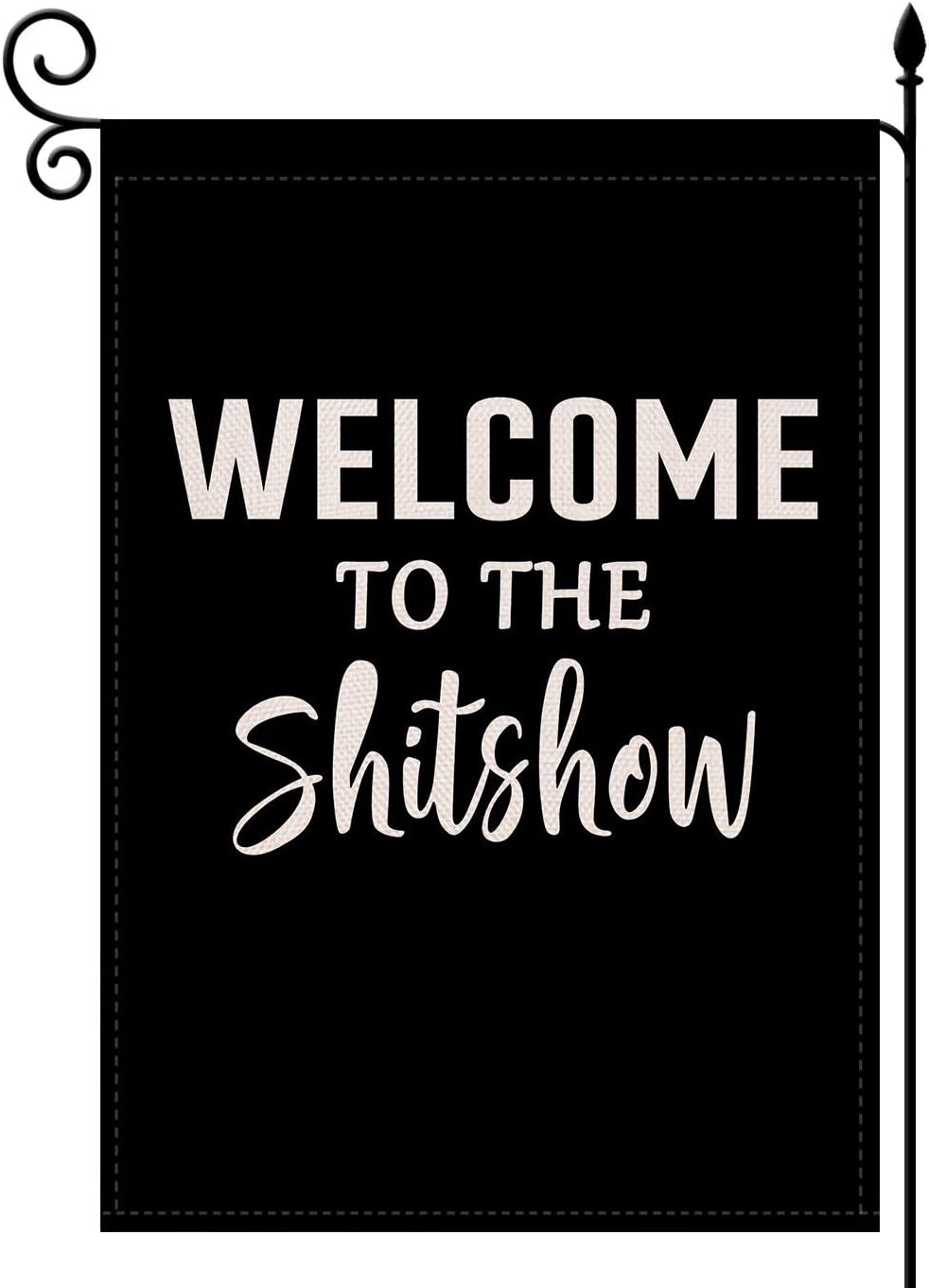 Welcome to The Shitshow Garden Flag,Double Sided Premium Fabric, Decorative Flags for Parade Sports Game Family Party Garden Yard Lawn 12.5 x 18 inch