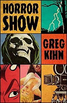 Horror Show by [Kihn, Greg]