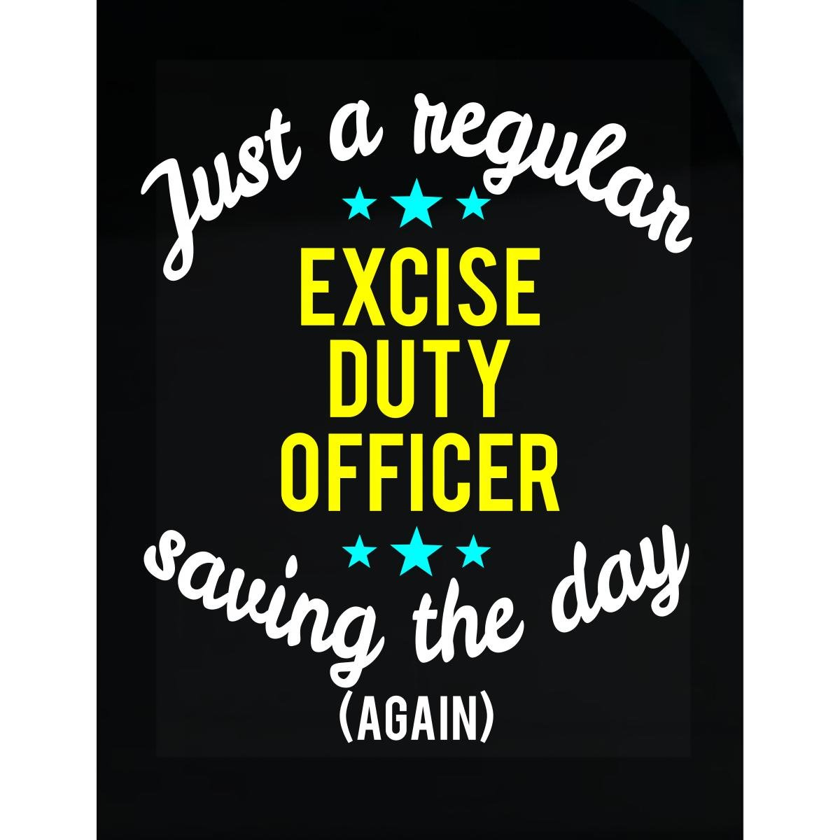 Excise Duty Officer Saving The Day - Sticker by This Gift Rocks !
