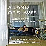 A Land of Slaves: A Novel | Barry Powell
