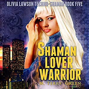 Shaman, Lover, Warrior Audiobook