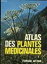 Atlas des plantes medicinales par Bianchini