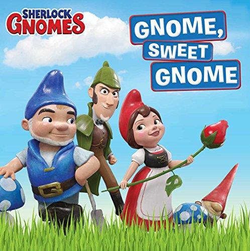 - Gnome, Sweet Gnome (Sherlock Gnomes)