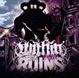 Invade by Within the Ruins (2010-08-31)