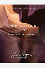 Wind, Water & Time: Canyons of the Southwest Paperback
