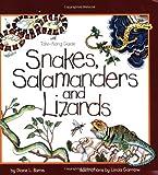 Snakes, Salamanders and Lizards, Diane L. Burns, 1559716274